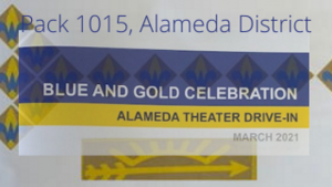 Banner advertising Alameda's Pack 1015 Blue & Gold celebration at the Alameda Theater Drive-In.
